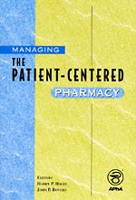 cover of Managing the Patient Centered Pharmacy